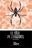 Dïana Bélice - Le piège de l'araignée.