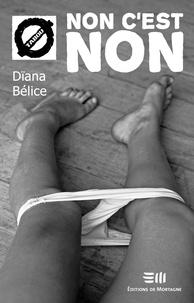 Dïana Bélice - Non c'est non - 33. L'agression sexuelle.