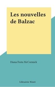 Diana Festa McCormick - Les nouvelles de Balzac.