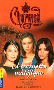 Diana G Gallagher - Charmed Tome 10 : La statuette maléfique.