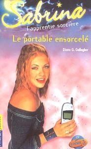 Diana G Gallagher - Sabrina l'apprentie sorcière Tome 25 : Le portable ensorcelé.