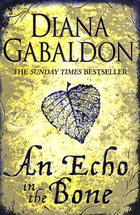 Diana Gabaldon - An Echo in the Bone.