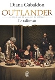 Diana Gabaldon - Le Chardon et le Tartan Tome 3 : Le talisman.