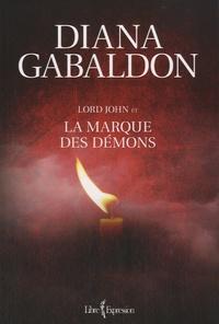 Diana Gabaldon - Lord John et la marque des démons.