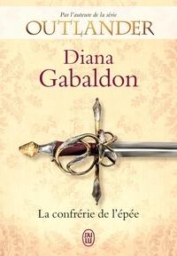 Diana Gabaldon - Lord John  : La confrérie de l'épée.