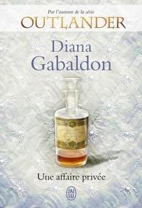 Diana Gabaldon - Lord John  : Une affaire privée.