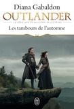 Diana Gabaldon - Outlander Tome 4 : Les tambours de l'automne.