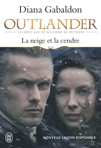 Outlander Tome 6 La neige et la cendre. Contient : La neige et la cendre ; Les grandes désespérances ; Les canons de la liberté ; Le clan de la révolte