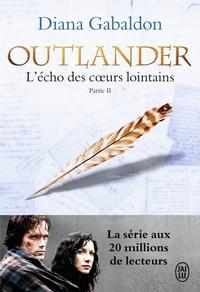 Diana Gabaldon - Outlander Tome 7 : L'écho des coeurs lointains - Partie 2 : Les fils de la liberté.