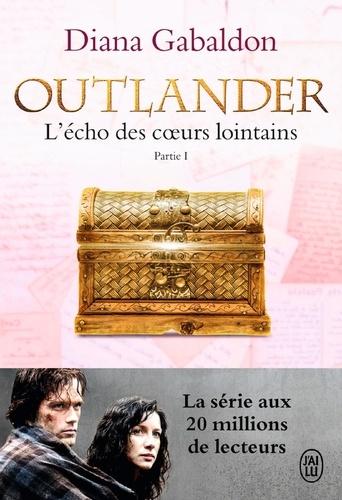 Outlander Tome 7 L'écho des coeurs lointains. Partie 1 : Le prix de l'indépendance