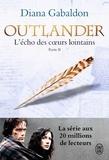 Diana Gabaldon - Outlander Tome 7 : L'écho des coeurs lointains - Partie II - Les fils de la liberté.