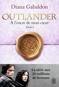 Diana Gabaldon - Outlander Tome 8 : A l'encre de mon coeur - Partie 1.