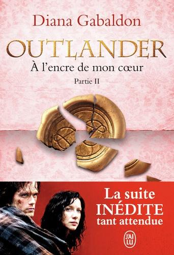 Outlander Tome 8 A l'encre de mon coeur. Partie 2