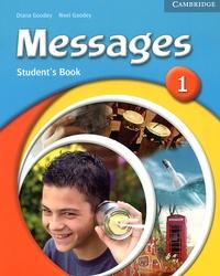 Diana Goodey et Noel Goodey - Messages Student's Book 1.