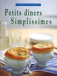 Diana Hill et Ruth Armstrong - Petits Dîners simplissimes.