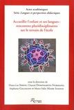 Diana-Lee Simon et Chantal Dompmartin-Normand - Accueillir l'enfant et ses langues : rencontres pluridisciplinaires sur le terrain de l'école.