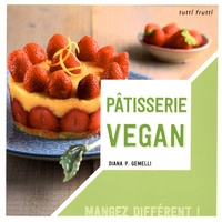 Diana P. Gemelli - Pâtisserie vegan.