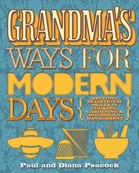 Diana Peacock et Paul Peacock - Grandma's Ways For Modern Days.