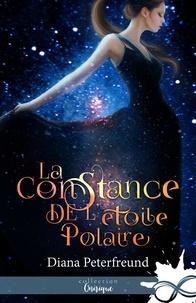 Diana Peterfreund - La constance de l'étoile polaire.