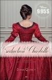 Diana Quincy - Les imprudences de la noblesse Tome 1 : La séduction de Charlotte.