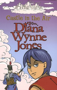 Diana Wynne Jones - Castle in the Air - The Sequel to Howl's Moving Castle.