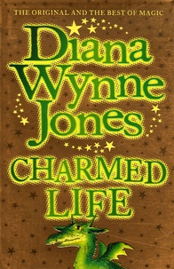 Diana Wynne Jones - Charmed Life.