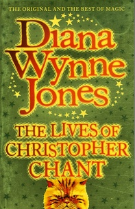 Diana Wynne Jones - The Lives of Christopher Chant.