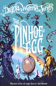 Diana Wynne Jones - The Pinoe Egg.