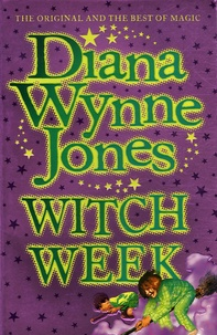 Diana Wynne Jones - Witch Week.