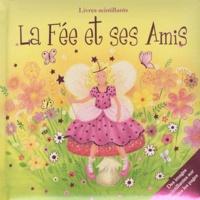 Diane Ashmore - La Fée et ses Amis.