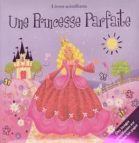 Diane Ashmore - Une princesse parfaite.
