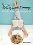 Diane Ballonad Rolland - Magical Timing - L'art de retrouver du temps pour soi.