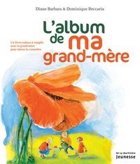 Diane Barbara et Dominique Beccaria - L'album de ma grand-mère.