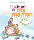 Diane Barbara et Christine Donnier - L'album de ma maman.
