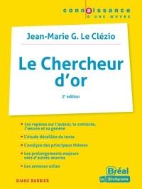 Diane Barbier - Le chercheur d'or - Jean-Marie G. Le Clézio.