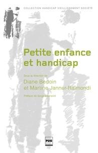 Diane Bedoin et Martine Janner-Raimondi - Petite enfance et handicap - Famille, crèche, maternelle.