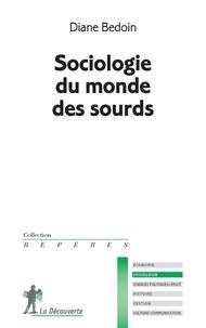 Diane Bedoin - Sociologie du monde des sourds.