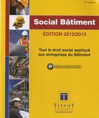 Diane Bellon et Catherine Max - Social Bâtiment 2012-2013.