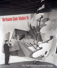 Britain Can Make It - The 1946 Exhibition of Modern Design.pdf
