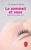 Diane Boivin - Le sommeil et vous.
