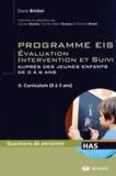 Diane Bricker - Programme EIS Evaluation Intervention et Suivi auprès des jeunes enfants de 0 à 6 ans - Tome 2, Curriculum (0 à 3 ans).