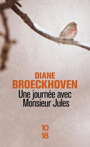 Diane Broeckhoven - Une journée avec monsieur Jules.