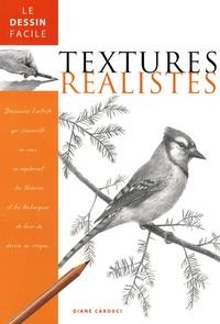 Diane Cardaci - Textures réalistes.