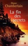 Diane Chamberlain - La fin des secrets.