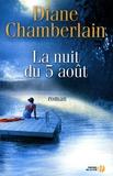 Diane Chamberlain - La nuit du 5 août.