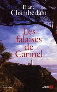 Diane Chamberlain - Les falaises de  Carmel.