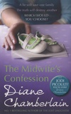 Diane Chamberlain - The Midwife's Confession.