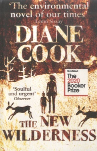 Diane Cook - The New Wilderness.