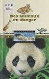 Diane Costa de Beauregard et Paul Bontemps - Des animaux en danger.