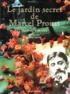 Diane de Margerie - Le jardin secret de Marcel Proust.